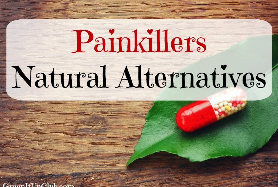 Painkillers – Natural Alternatives