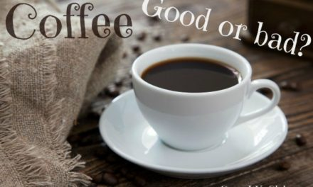 Coffee – good or bad?