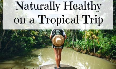 Naturally healthy on a tropical trip